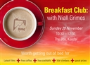 Breakfast Club: with Niall Grimes