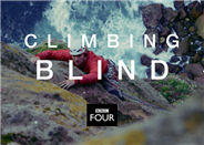 Multi-award winning Climbing Blind on BBC4 this Wednesday