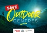 We need your help to Save Outdoor Centres